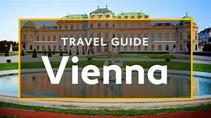 Vienna Vacation Travel Guide