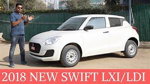All-New 2018 Maruti Swift LXI/LDI Base Variants Overview
