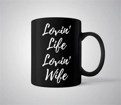 Daily quotescoffee mug, coffee mug quote, coffee mug quotes, cute coffee mug, new coffee mug, quotes coffee mugleave a comment. Love Wife Coffee Mug - Lovin' Life Lovin' Wife - Romantic Gift for Wife Spouse Ceramic Tea Cup ...