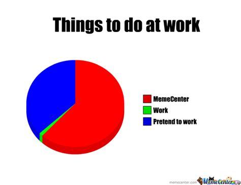 To Do List Meme - work bucket list by jjh242 meme center