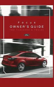 2012 Ford Focus Owners Manual User Guide