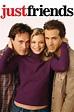 Just Friends ⋆ Foxtel Movies