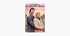 The Care and Handling of Roses on iTunes