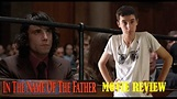 In the Name of the Father - Movie Review - YouTube