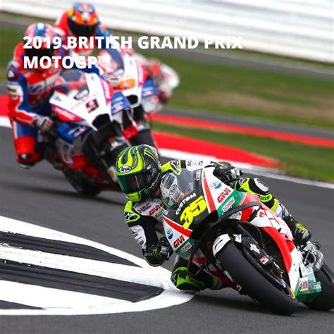 2019 Gopro Grand Prix Motogp Silverstone August 2019