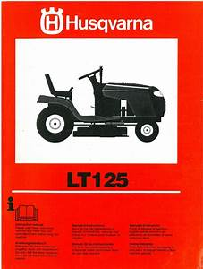 Husqvarna Ride On Garden Tractor Mower Lt125 Operators Manual