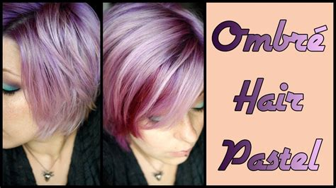 Cheveux Pastel Dégradé Ombré Hair En Lilas Youtube