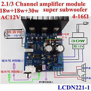Tda2030a  2 1  2 1  3 Channel Amplifier Accept Lm1875 12v