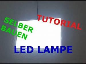 Led Lampe Selber Bauen : tutorial led lampe selber bauen youtube ~ Orissabook.com Haus und Dekorationen