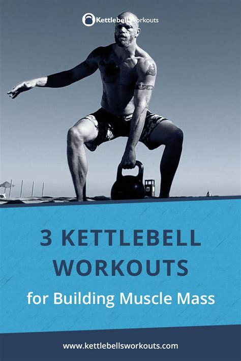 kettlebell mass workouts muscle fast packing interested then these strength