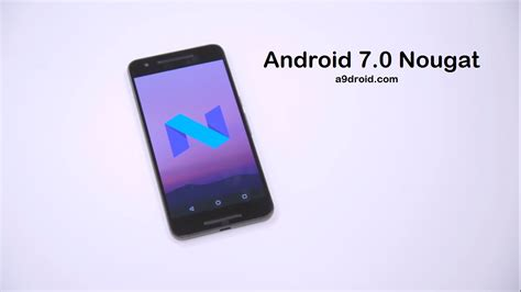 android 7 0 name android 7 0 nougat release 8 features you need to