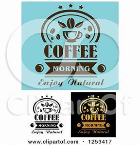 Clipart of Coffee Morning Enjoy Natural Designs - Royalty ...