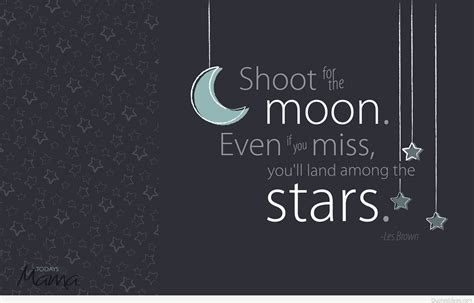 shoot for the moon quote wallpaper hd