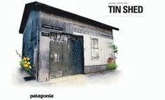Patagonia Tin Shed Ventures by Patagonia A Favourite Brand On