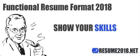 functional resume format 2018 resume 2018