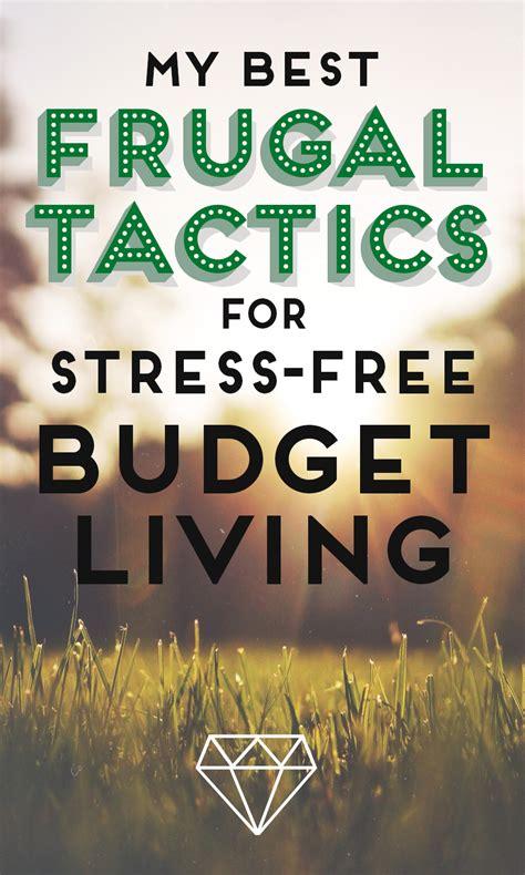frugal tactics  stress  budget living