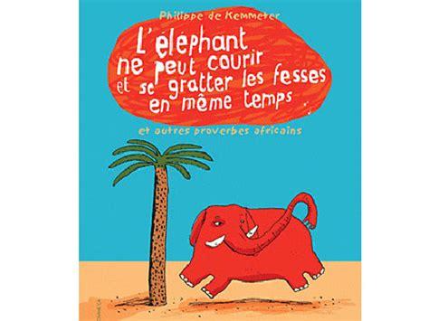 L'éléphant Ne Peut Pas Courir Et Se Gratter Les Fesses En