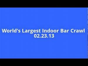World's Largest Indoor Bar Crawl Official Worlds Largest ...
