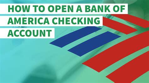 open  bank  america checking account