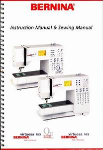 Bernina Virtuosa 153  163 Sewing Machine Instruction Manual  U0026 Sewing Guide Cd