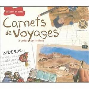 Carnet De Voyage Original : carnets de voyage pratique et inspiration broch c cile alma filliette achat livre achat ~ Preciouscoupons.com Idées de Décoration