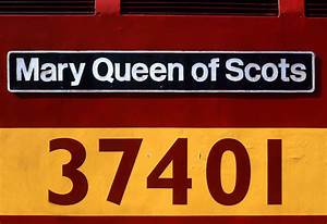 37401 Mary Queen Of Scots Nameplate 20 July 2000