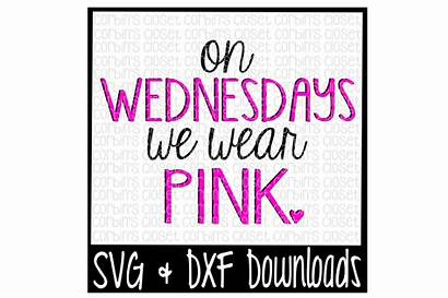 Svg Mean Pink Wear Wednesdays Quotes Cut