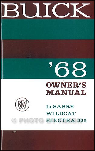 Buick Owners Manual by 1968 Buick Owner S Manual Reprint Lesabre Wildcat Electra 225