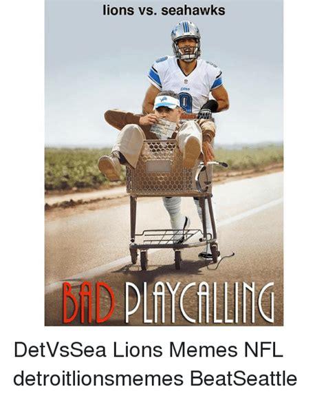 Lions Memes - lions vs seahawks detvssea lions memes nfl detroitlionsmemes beatseattle detroit lions meme on