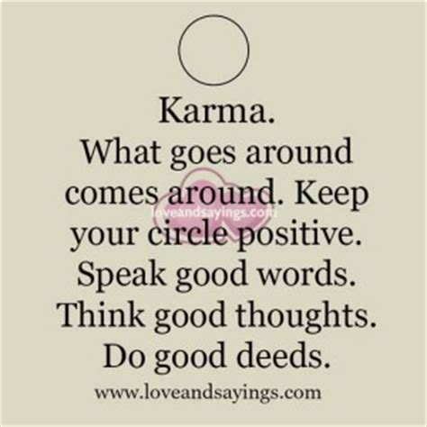 Information About What Comes Around Goes Around Quotes Yousenseinfo