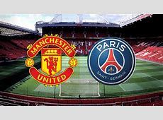 Manchester United Vs PSG International Champions Cup