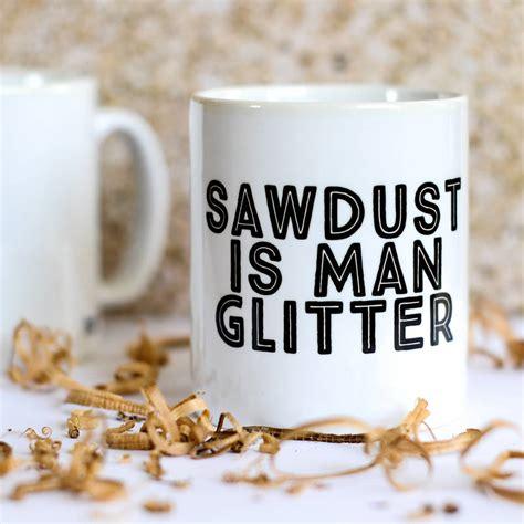 sawdust  man glitter mug  bread jam