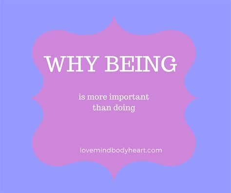 Why Being More Important Than Doing