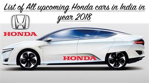 All New Top Upcoming Honda Cars In India 2018 With Launch