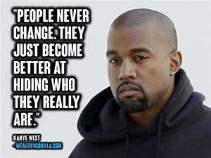 38 Bold & Motivational Kanye West Quotes | Wealthy Gorilla