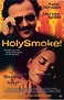 Holy Smoke! Movie Review & Film Summary (2000) | Roger Ebert