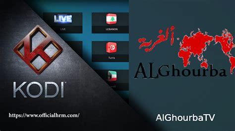 al ghourba tv arabic addon  addon officialhrm
