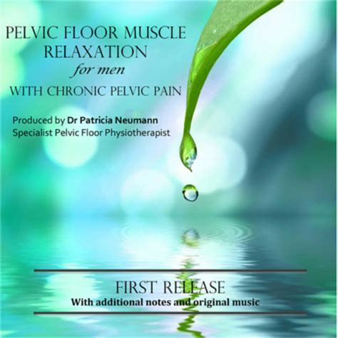 Pelvic Floor Relaxation Exercises by Pelvic Floor Relaxation Cd For Chronic Pelvic In