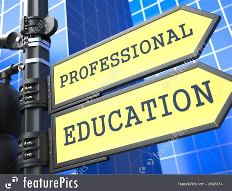 Professional Image Signs And Info Quot Professional Education Quot Roadsign Stock