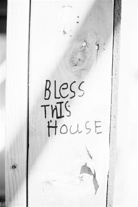 bible verses  bless  home  destiny
