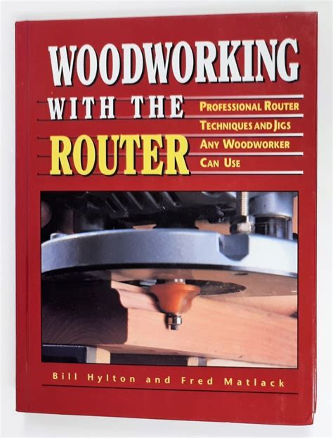woodworking   router professional techniques