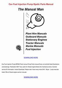 Cav Fuel Injection Pump Bpe6c Parts Manual By