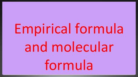 Empirical And Molecular Formula Class 11