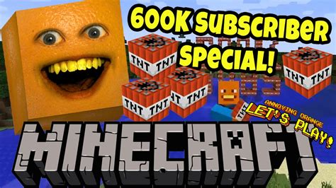 annoying orange plays minecraft  subscriber special