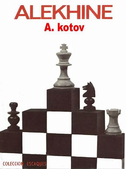 Kotov Alekhine Pdf Author