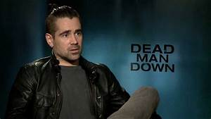 Dead Man Down Interviews with cast - Colin Farrell, Noomi ...
