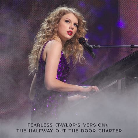 Taylor Swift - Fearless (Taylor's Version) The Halfway Out ...
