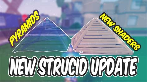 pyramids    strucid update roblox youtube