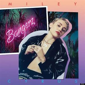 Miley Cyrus' Naked 'BANGERZ' Alternative Album Cover Hits ...