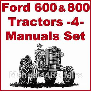 Ford 600 800 Tractor Service  Parts Catalog  Owners Manual